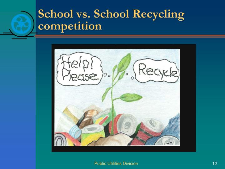 School vs. School Recycling competition