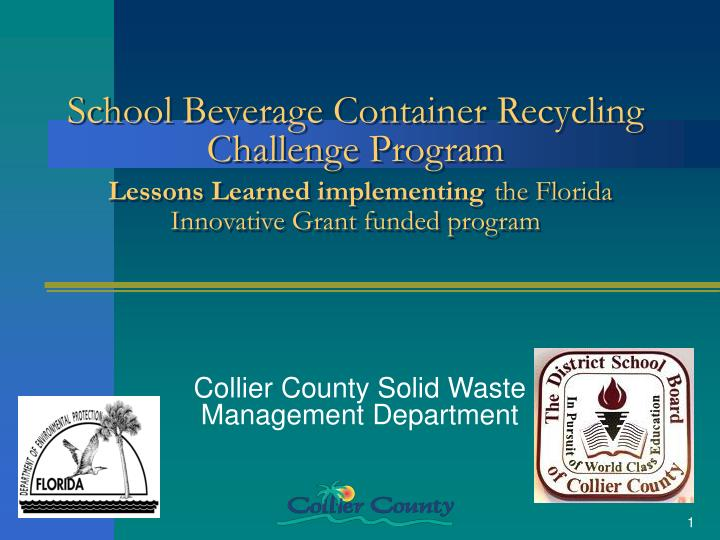 School Beverage Container Recycling Challenge Program