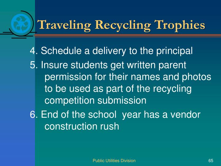 Traveling Recycling Trophies