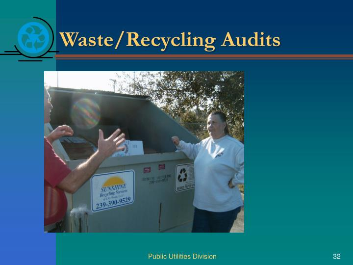 Waste/Recycling Audits
