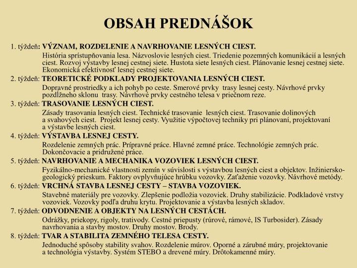 OBSAH PREDNÁŠOK