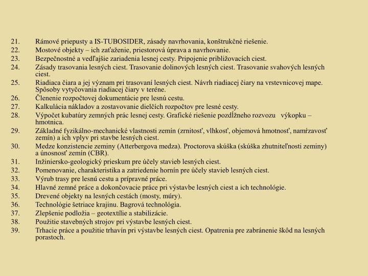 Rámové priepusty a IS-TUBOSIDER, zásady navrhovania, konštrukčné riešenie.