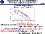 high pumping rate suppresses increase of plasma particles