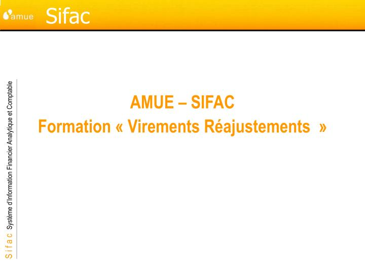Amue sifac formation virements r ajustements