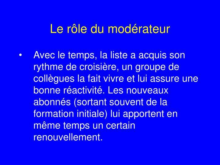 Le rôle du modérateur