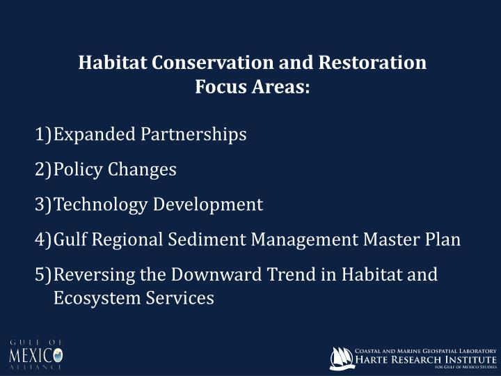 Habitat Conservation and Restoration
