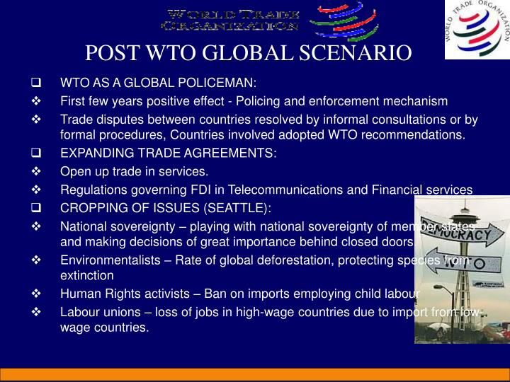 POST WTO GLOBAL SCENARIO