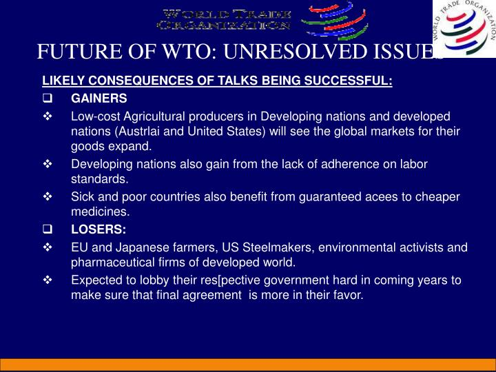 FUTURE OF WTO: UNRESOLVED ISSUES