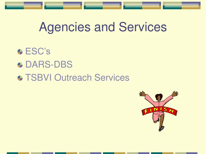 Agencies and Services
