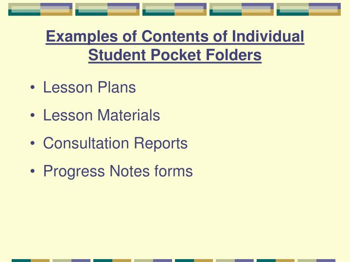 Examples of Contents of Individual Student Pocket Folders