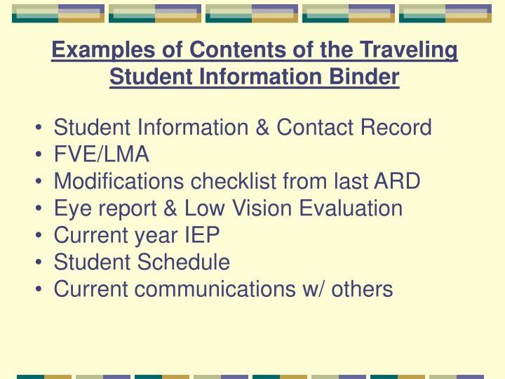 Examples of Contents of the Traveling Student Information Binder