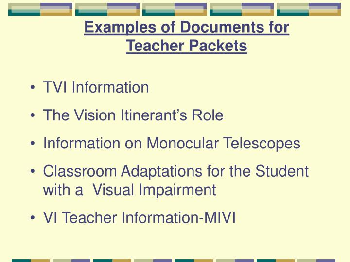 Examples of Documents for Teacher Packets