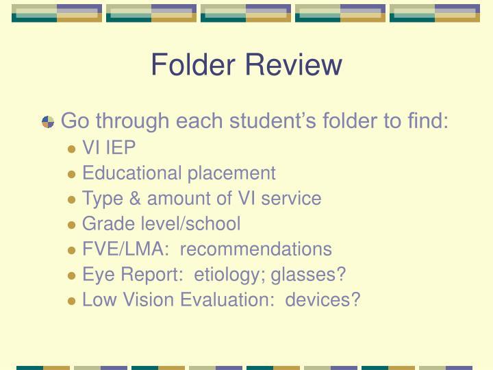 Folder Review