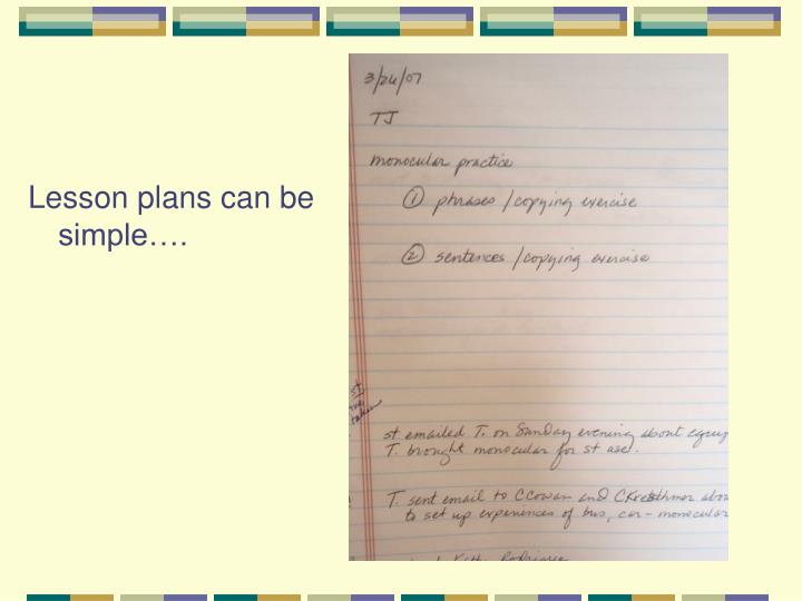 Lesson plans can be simple….