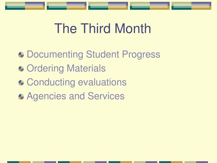 The Third Month