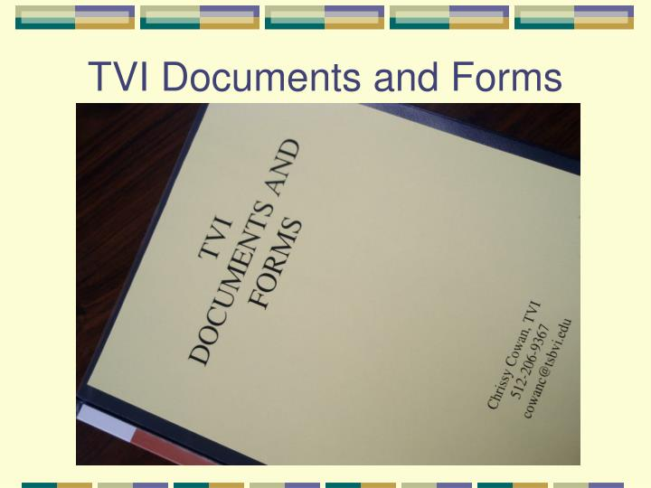 TVI Documents and Forms