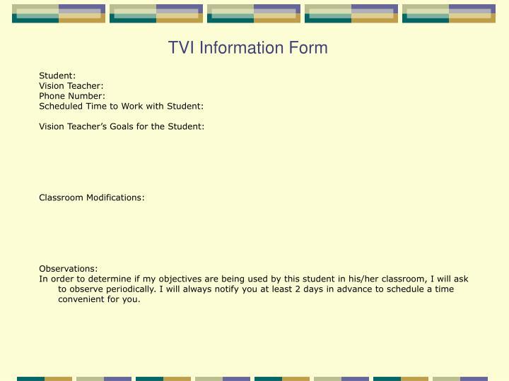 TVI Information Form