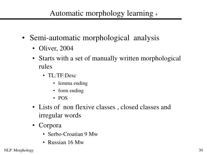 Automatic morphology learning