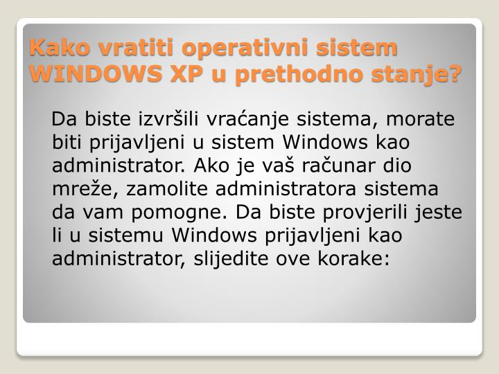 Kako vratiti operativni sistem windows xp u prethodno stanje