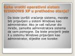 kako vratiti operativni sistem windows xp u prethodno stanje