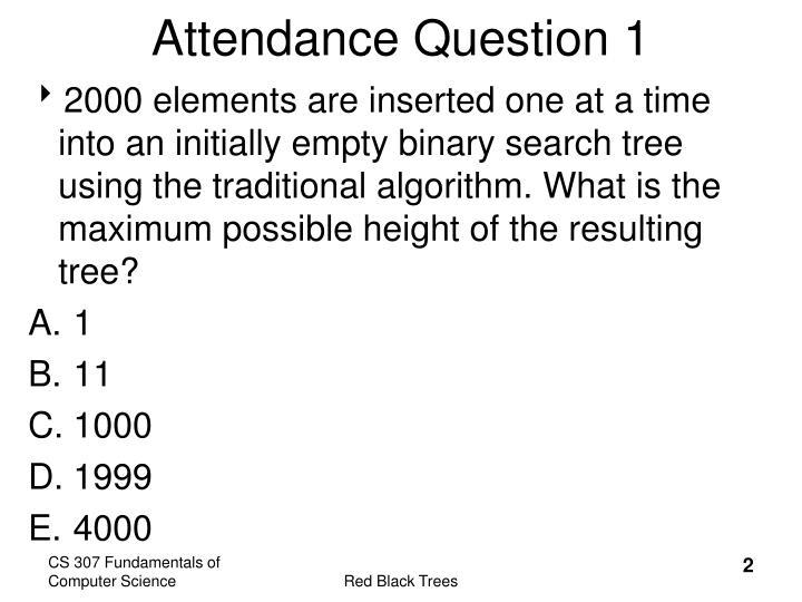 Attendance Question 1
