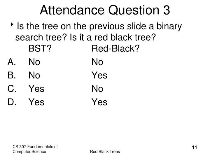 Attendance Question 3