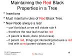 maintaining the red black properties in a tree