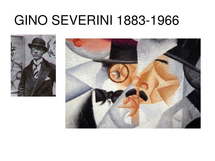 GINO SEVERINI 1883-1966