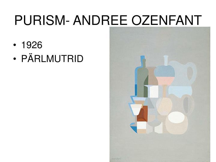 PURISM- ANDREE OZENFANT