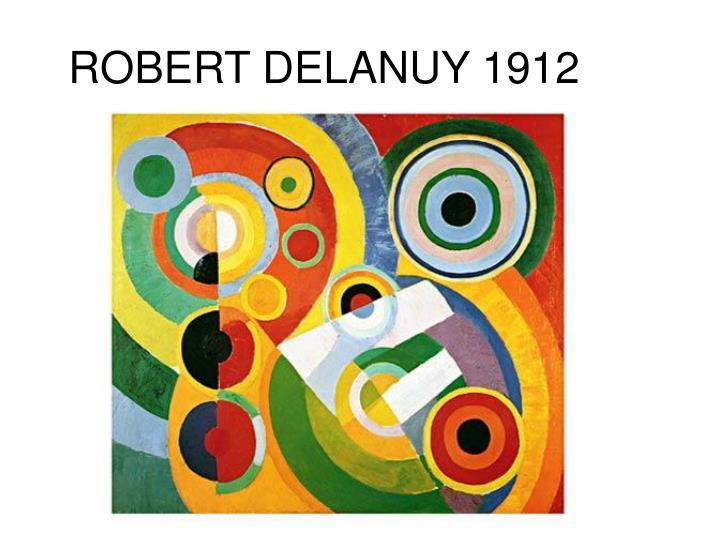 ROBERT DELANUY 1912