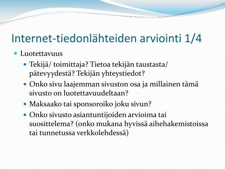 Internet-tiedonlähteiden arviointi 1/4