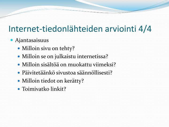Internet-tiedonlähteiden arviointi 4/4