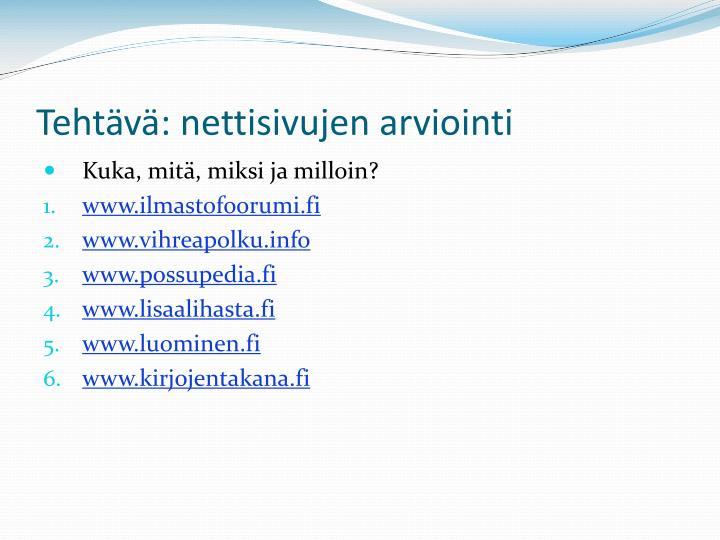 Tehtävä: nettisivujen arviointi