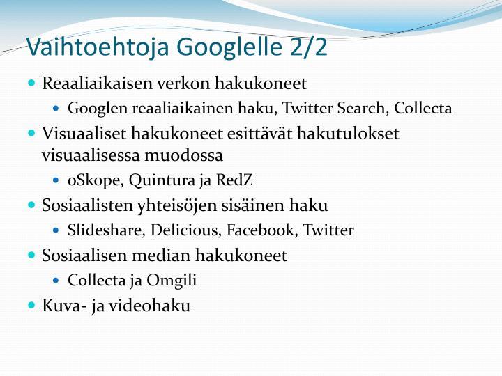Vaihtoehtoja Googlelle 2/2