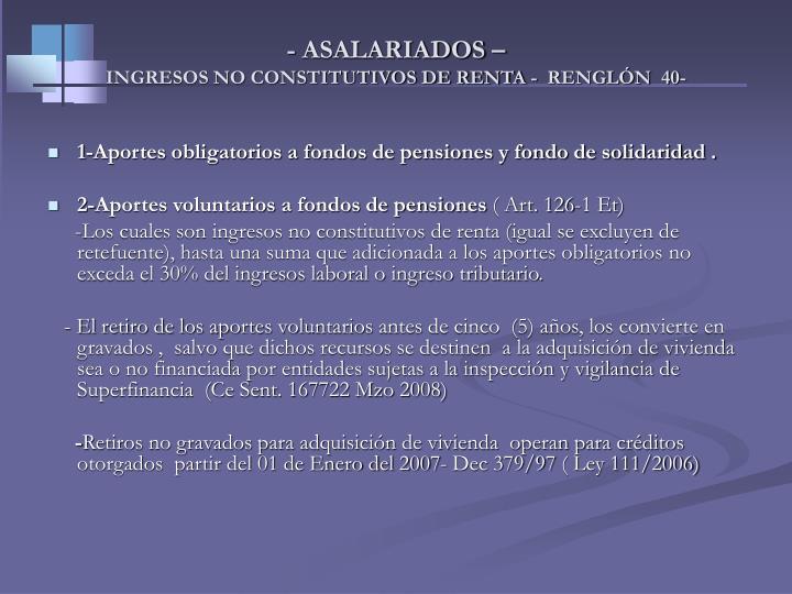 - ASALARIADOS –