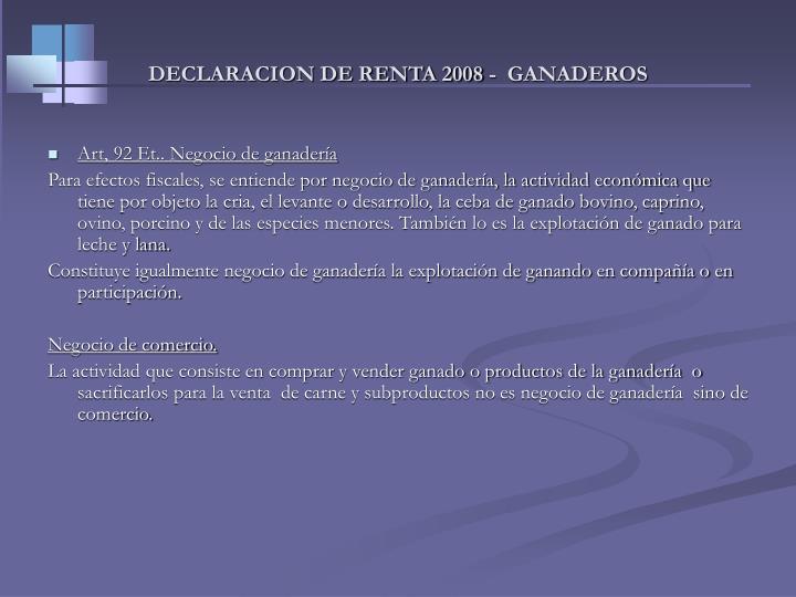 DECLARACION DE RENTA 2008 -  GANADEROS