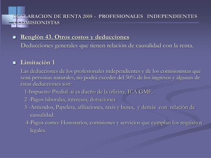 DECLARACION DE RENTA 2008 -  PROFESIONALES   INDEPENDIENTES Y COMISIONISTAS