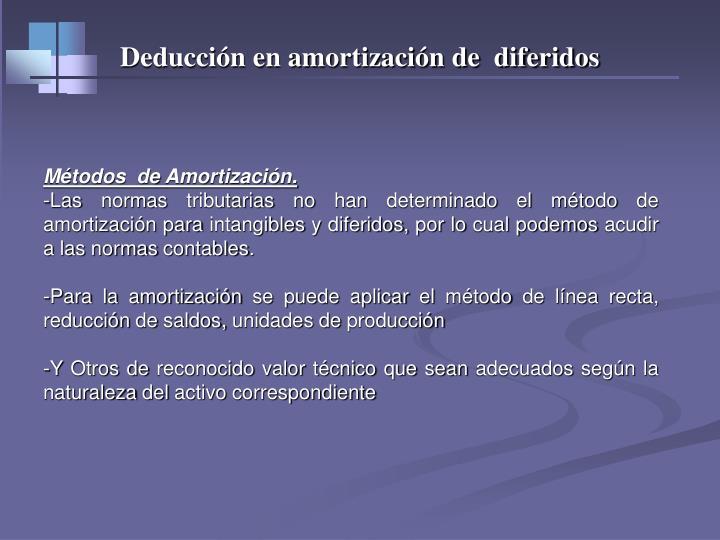 Deducción en amortización de  diferidos