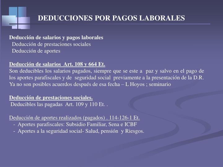 DEDUCCIONES POR PAGOS LABORALES