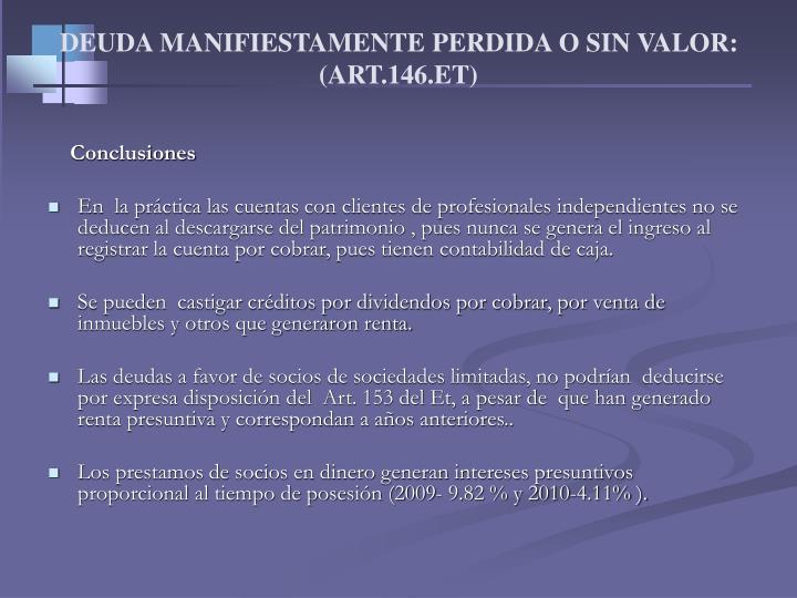 DEUDA MANIFIESTAMENTE PERDIDA O SIN VALOR: (ART.146.ET)