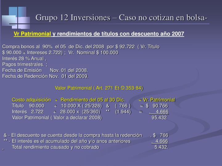Grupo 12 Inversiones – Caso no cotizan en bolsa-