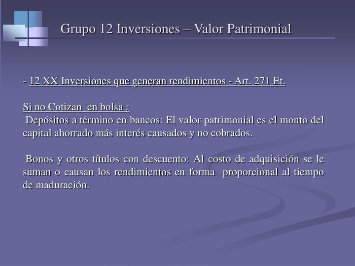 Grupo 12 Inversiones – Valor Patrimonial