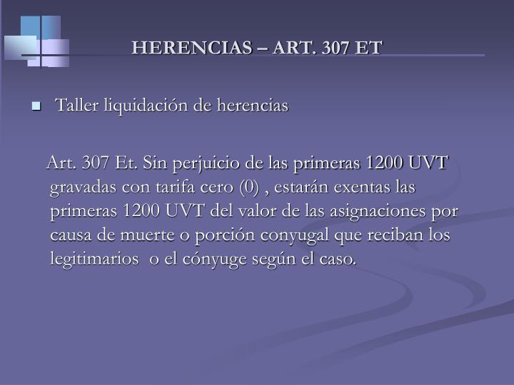 HERENCIAS – ART. 307 ET