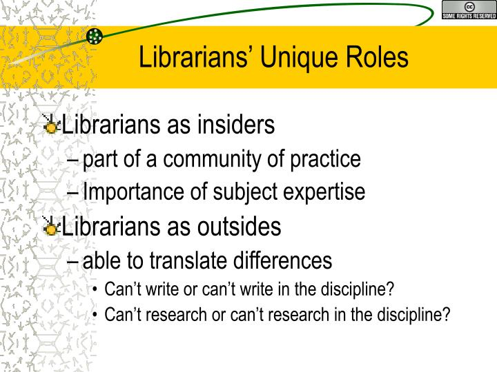 Librarians' Unique Roles