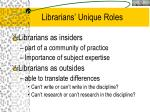 librarians unique roles