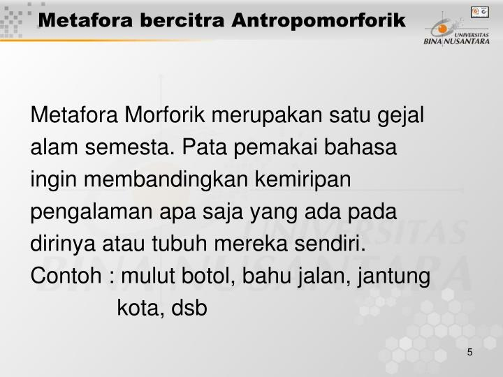 Metafora bercitra Antropomorforik