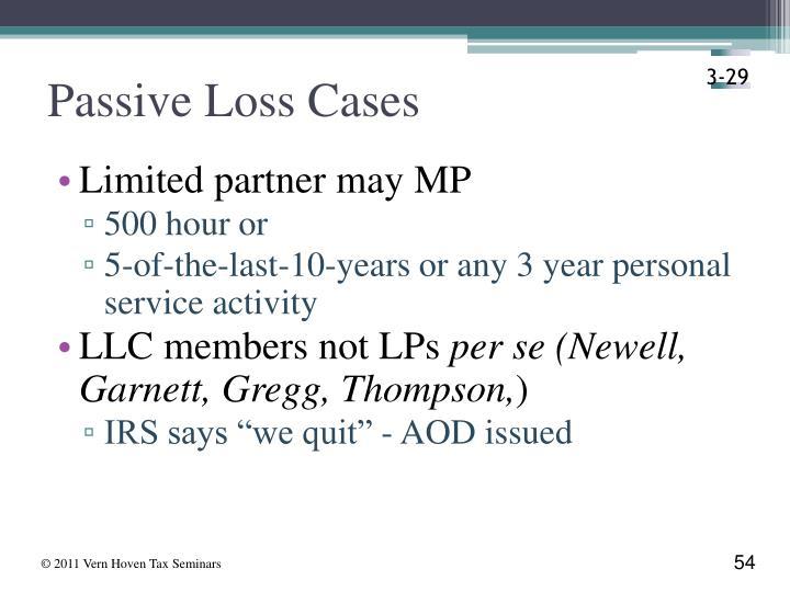 Passive Loss Cases