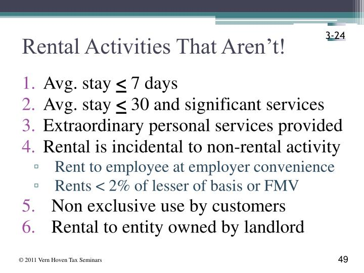 Rental Activities That Aren't!