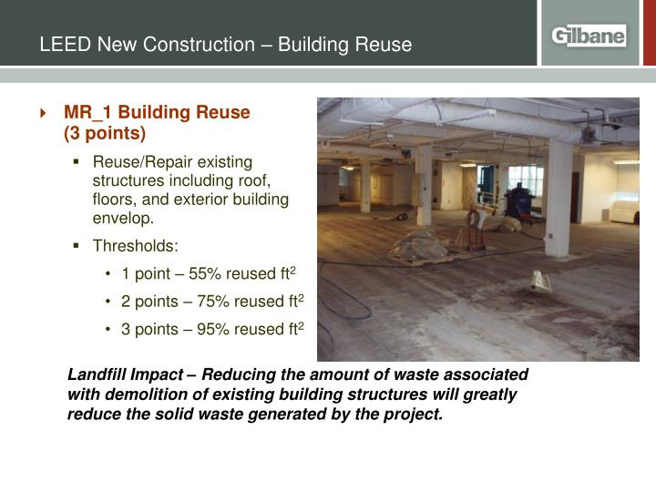 LEED New Construction – Building Reuse