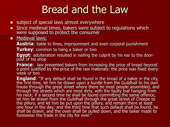 Bread and the Law